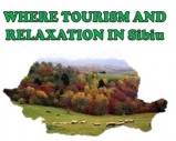 WHERE TOURISM AND RELAXATION IN Sibiu